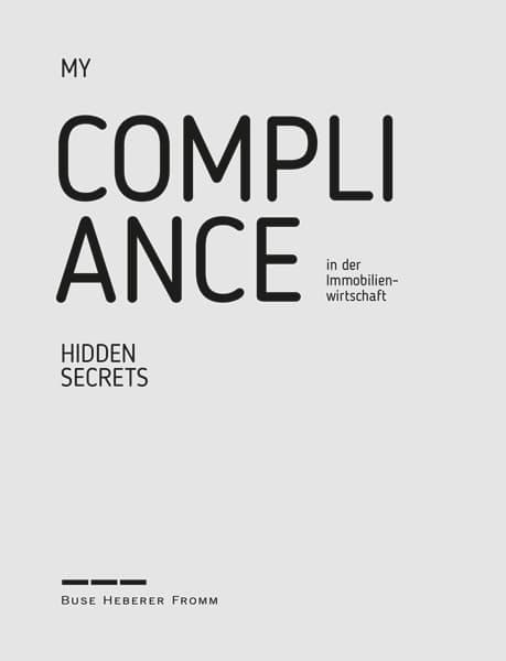 My Hidden Secrets: Compliance in der Immobilienwirtschaft, Markus Ruhmann, Rechtsanwalt der Kanzlei Buse Heberer Fromm