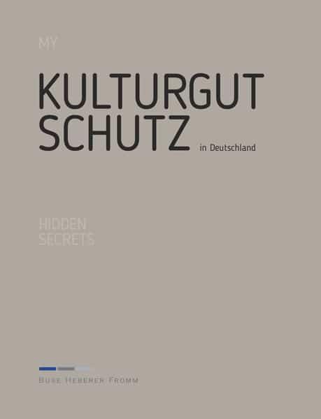 My Hidden Secrets: Kulturgutschutz, Christina Berking, Rechtsanwältin der Kanzlei Buse Heberer Fromm