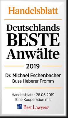 Handelsblatt Deutschlands Beste Anwälte, Dr. Michael Eschenbacher, Rechtsanwalt der Kanzlei Buse Heberer Fromm