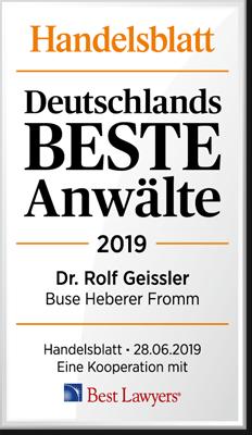 Handelsblatt Deutschlands Beste Anwälte 2019, Dr. Rolf Geissler, Rechtsanwalt der Kanzlei Buse Heberer Fromm